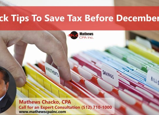 Save Tax before December  - Mathews Chacko, CPA